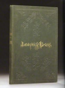 First edition Leave of Grass, state B binding: a point is the significantly less gilt. The gold proved too costly halfway through, so they decided to cut back.