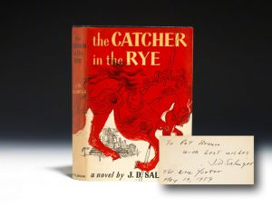 A Modern Firsts Holy Grail: an inscribed first edition of Catcher in the Rye. Salinger was so notoriously reclusive that only a handful of signed copies exist. It's worth about 10x an unsigned first edition.