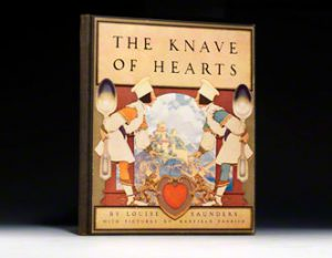 First edition of Louise Saunders' Knave of Hearts, with illustrations by Maxfield Parrish. Scribner's, 1925.