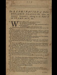 1766 first edition of Benjamin Franklin's famous defense of the colonies before Parliament during the Stamp Act crisis