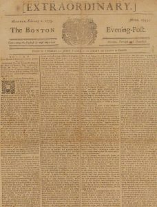 "February 1773 Boston Evening-Post ""Extraordinary,"" a message to the Governor from the Massachusetts House of Representatives objecting to taxation of property without consent."