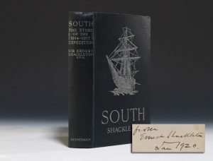 First edition, first printing of Ernest Shackleton's South, signed by Shackleton.  Heinneman, 1919.