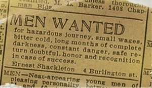 Advertisement placed by Shackleton  prior to Endurance expedition.