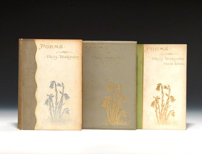 First editions of the First, Second and Third Series of the Poems of Emily Dickinson in the original pictorial cloth.