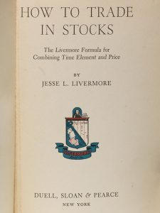 1940 first edition of Livermore's How to Trade in Stocks (BRB #100101)