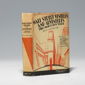 1930 first edition of Wyckoff's Wall Street Ventures and Adventures (BRB #102700)