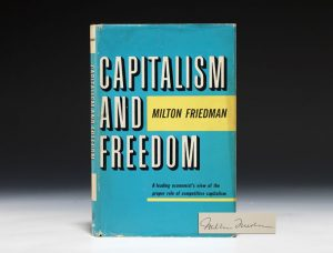 1962 first edition of Capitalism and Freedom, signed by Friedman (BRB #80461)
