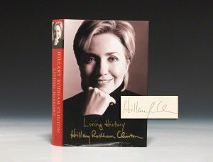 Signed first edition of Hillary Clinton's Living History (BRB 82477)