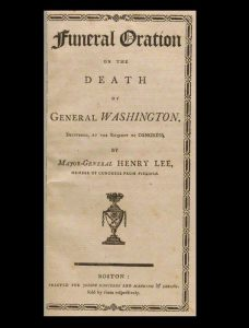 An early Boston edition of Henry Lee's famous eulogy for George Washington (BRB 82246)