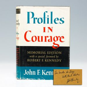 The Memorial Edition of Profiles in Courage, signed by Robert Kennedy (BRB 103322)