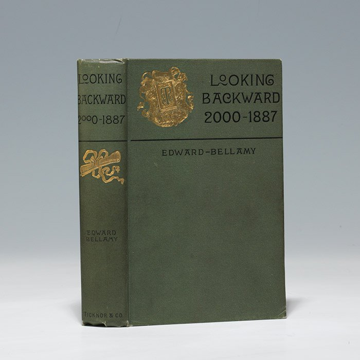 First edition, first issue of Looking Backward by Edward Bellamy (BRB 103974)