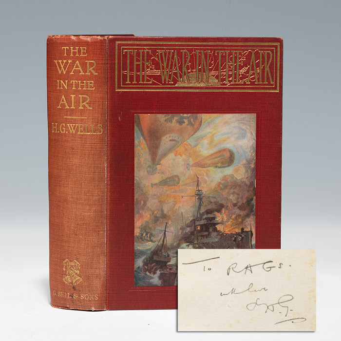 War in the Air, inscribed to RAGs--Wells' friend Richard A. Gregory (BRB 104733)